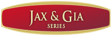 The Jax & Gia Series