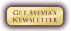 Sign up for Sylvia's Newsletter