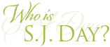 Who is SJ Day?
