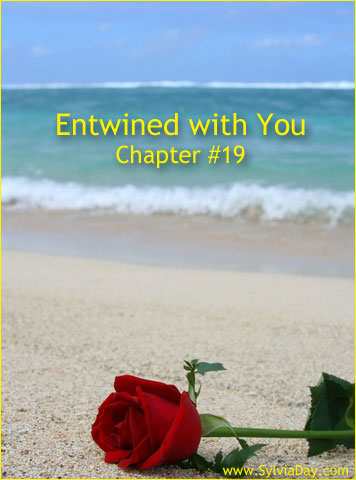 Entwined with You - Chapter Nineteen