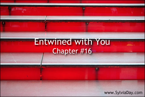 Entwined with You - Chapter Sixteen